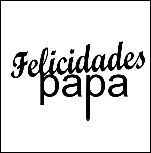 Felicitaciones 2 (felicidades papa)